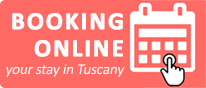 Booking online, get the best rate for holidays in tuscany